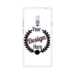 Oneplus  2 customized phone cases