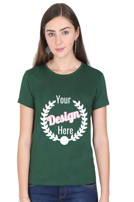 Custom Women's Bottle Green T-Shirt